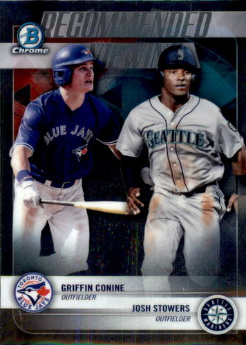 Photo of 2018 Bowman Chrome Draft Recommended Viewing #RVCS Josh Stowers/Griffin Conine
