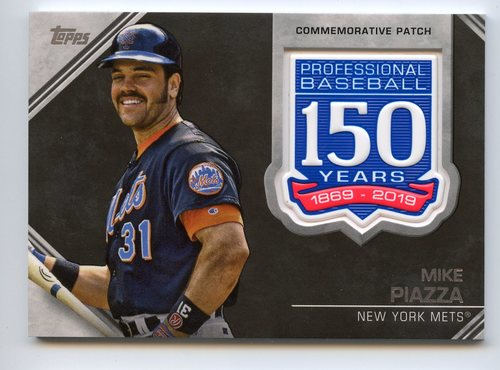 Photo of 2019 Topps 150th Anniversary Manufactured Patches #AMPMP Mike Piazza S2