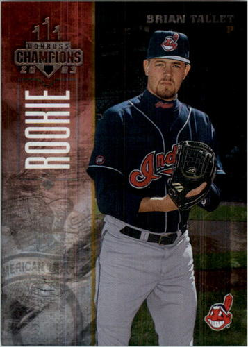 Photo of 2003 Donruss Champions Metalized #76 Brian Tallet