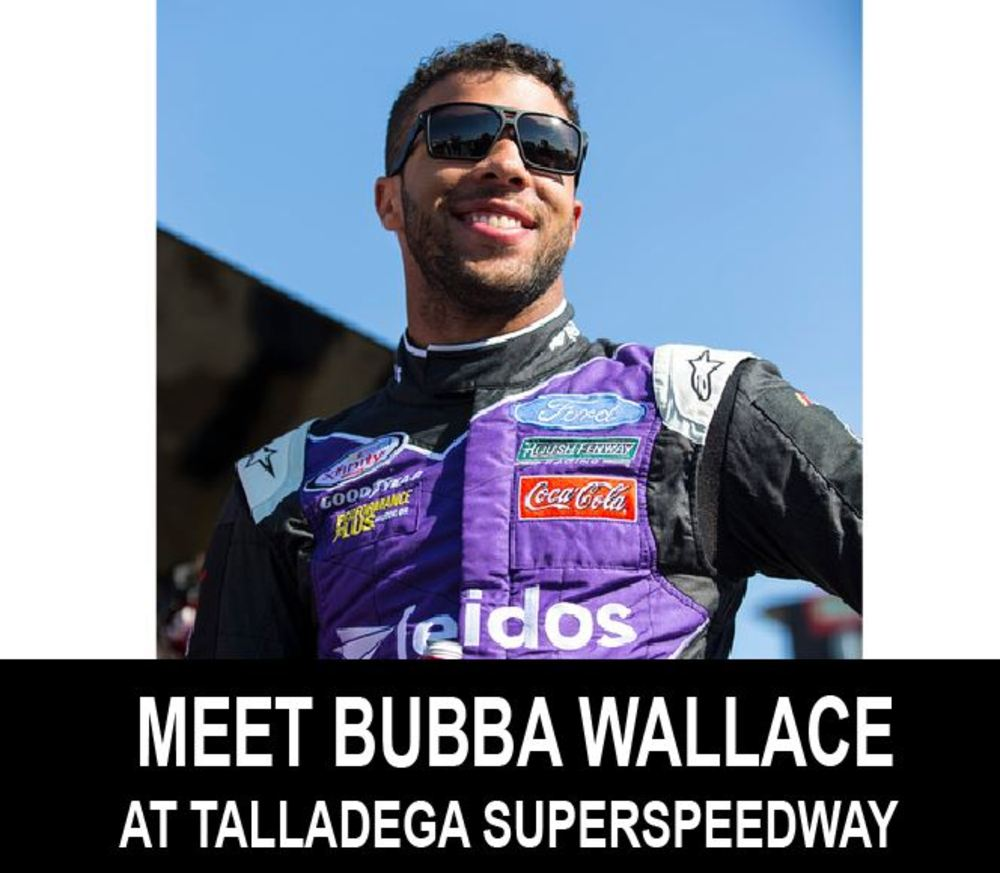Meet & Greet with NASCAR Driver Bubba Wallace at Talladega Superspeedway!!!