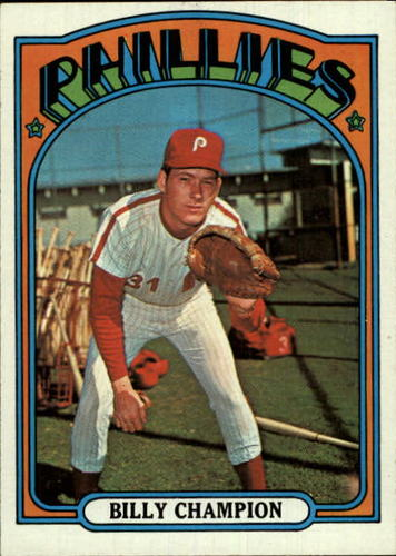 Photo of 1972 Topps #599 Billy Champion