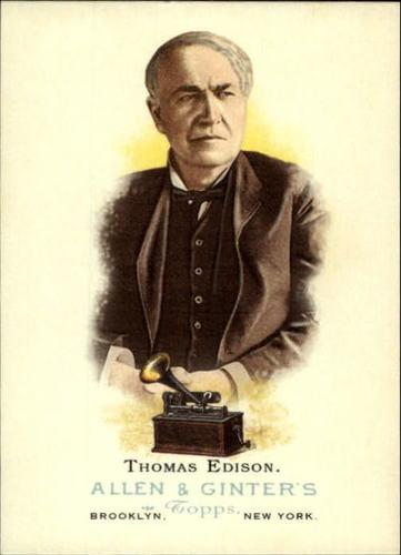 Photo of 2006 Topps Allen and Ginter #337 Thomas Edison