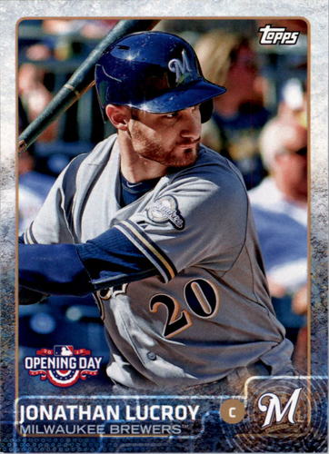 Photo of 2015 Topps Opening Day #44 Jonathan Lucroy