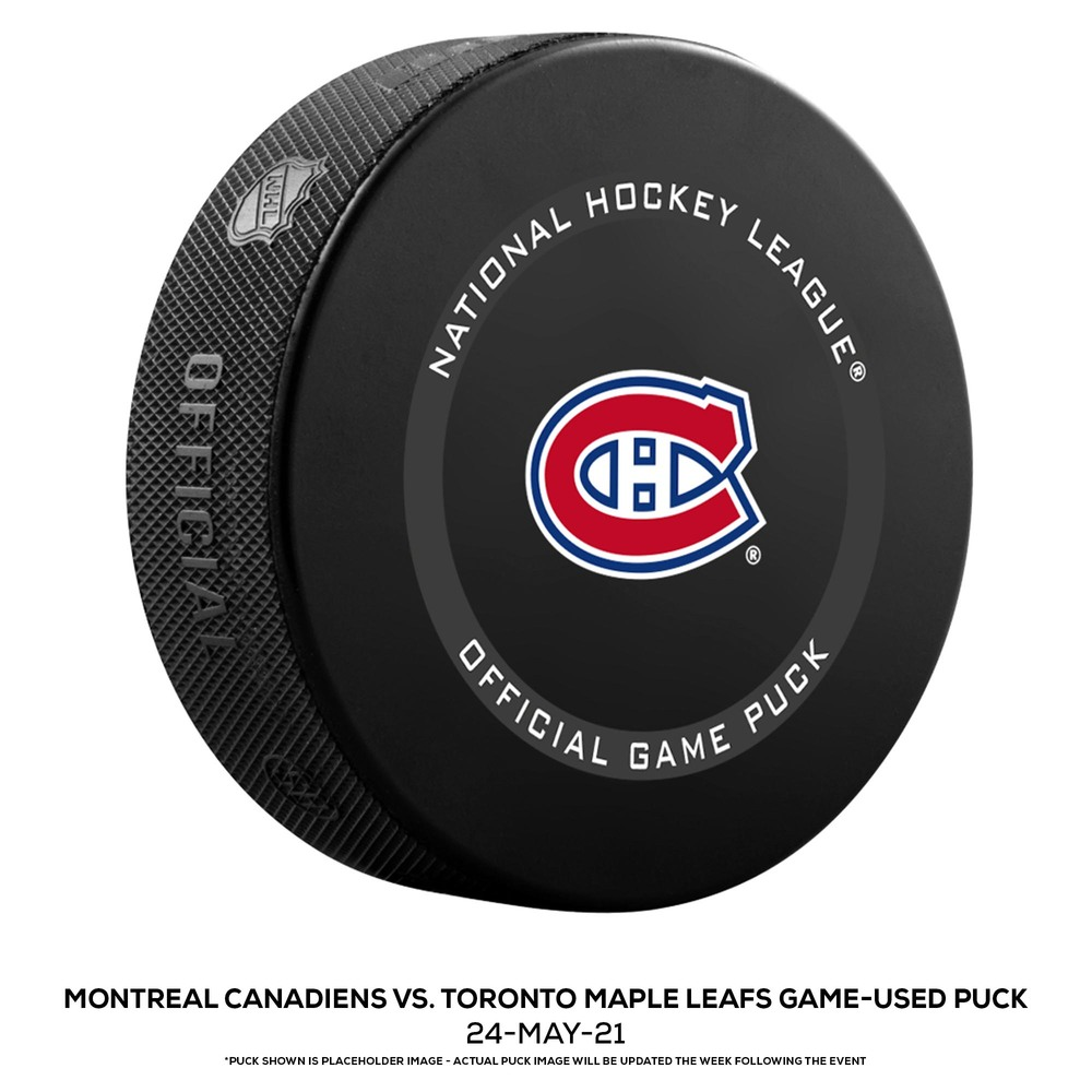 Montreal Canadiens vs. Toronto Maple Leafs Game-Used Puck from Game 3 of the First Round of the 2021 Stanley Cup Playoffs on May 24, 2021