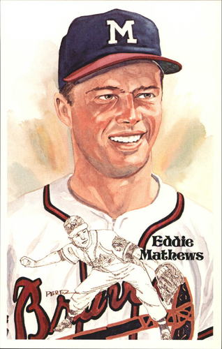 Photo of 1980-02 Perez-Steele Hall of Fame Postcards #166 Eddie Mathews -- HOF Class of 1978