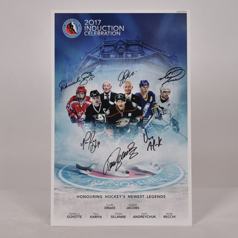 Kariya, Selanne, Andreychuk, Recchi, Goyette, Jacobs, Drake - Class of 2017 Induction Signed Poster - Limited Edition
