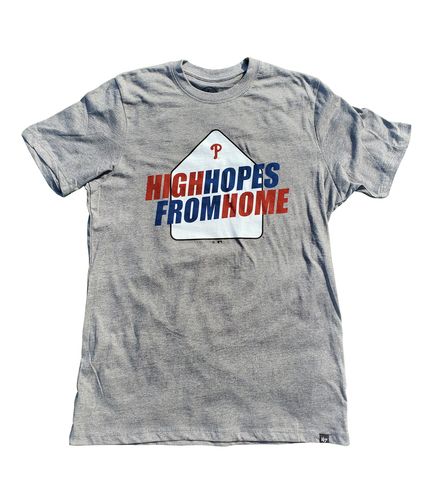 Photo of Phillies High Hopes From Home T-shirt - Choose your Size!