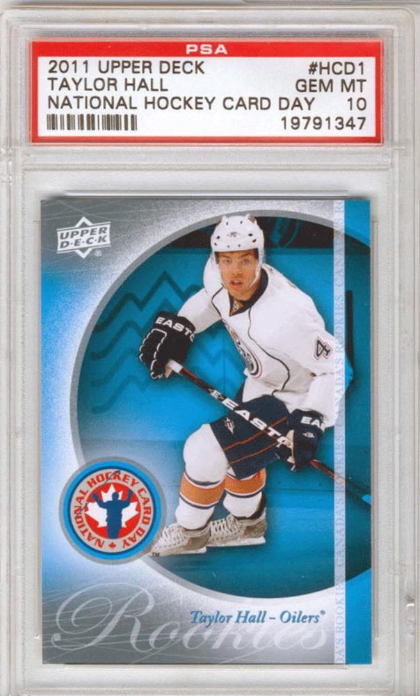 2010-11 UD #HCD1 National Hockey Card Day TAYLOR HALL Edmonton Oilers Graded Rookie Year Card - GEM-MT PSA 10