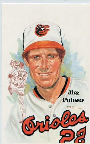Photo of 1980-02 Perez-Steele Hall of Fame Postcards #206 Jim Palmer -- HOF Class of 1990