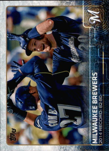 Photo of 2015 Topps #701 Milwaukee Brewers