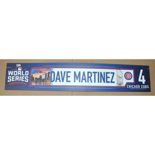 Game-Used Locker Name Plate - 2016 World Series Games 3, 4, 5 - Cleveland Indians vs. Chicago Cubs - Dave Martinez (Chicago Cubs)