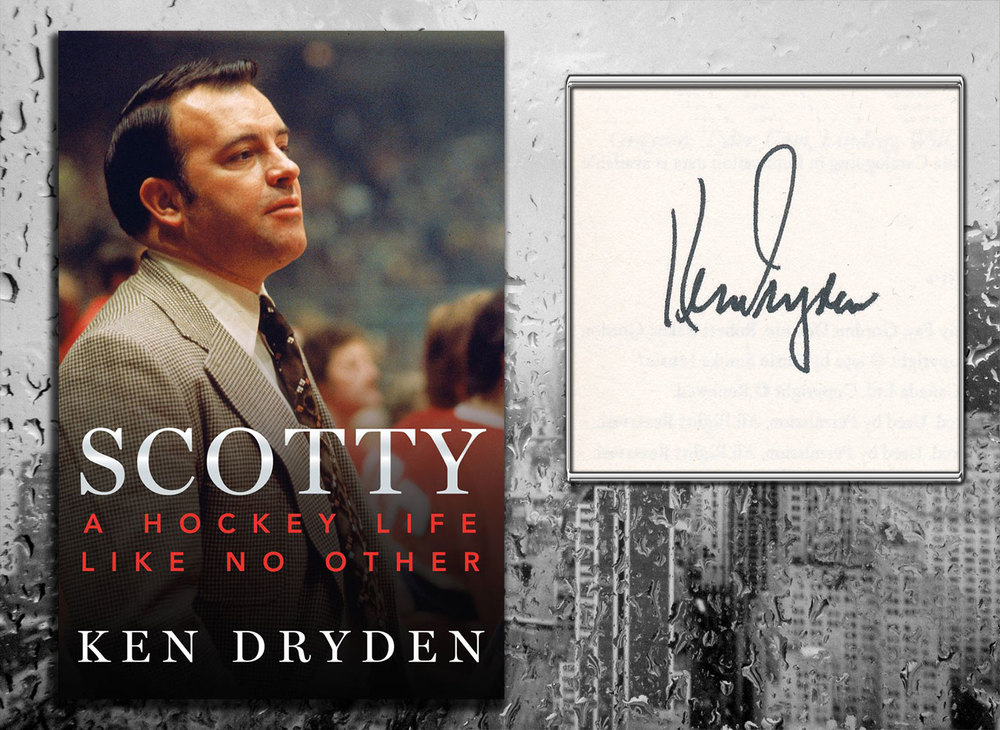 Ken Dryden SCOTTY A Hockey Life Like No Other Signed Hardcover Book