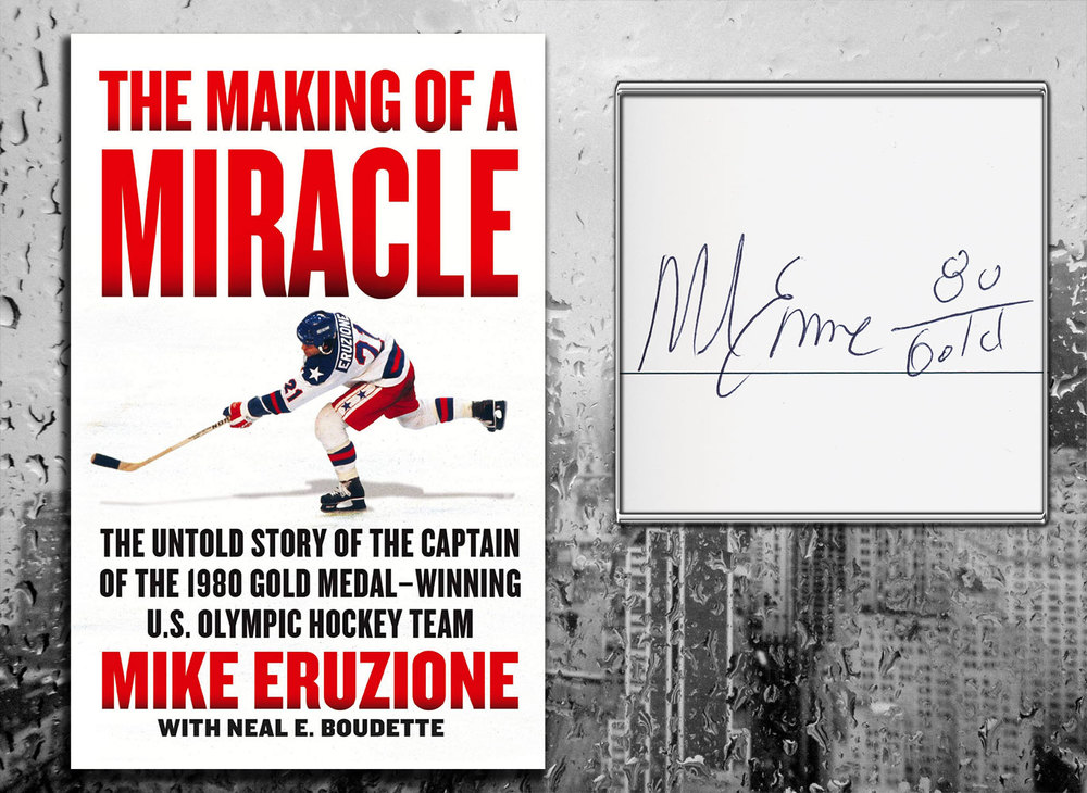 Mike Eruzione THE MAKING OF A MIRACLE Signed Hardcover Book