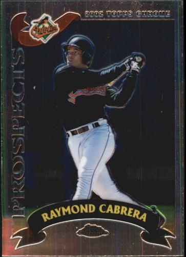 Photo of 2002 Topps Chrome #312 Raymond Cabrera PROS RC