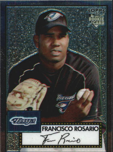 Photo of 2006 Topps 52 Chrome #9 Francisco Rosario