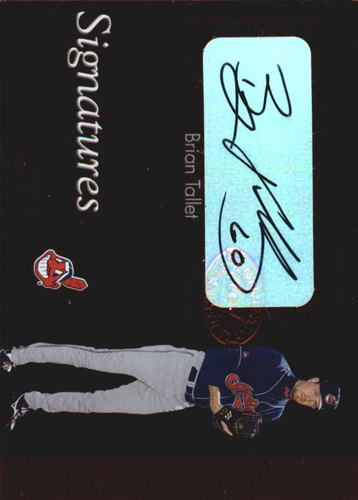 Photo of 2003 Leaf Clubhouse Signatures Bronze #8 Brian Tallet SP/100