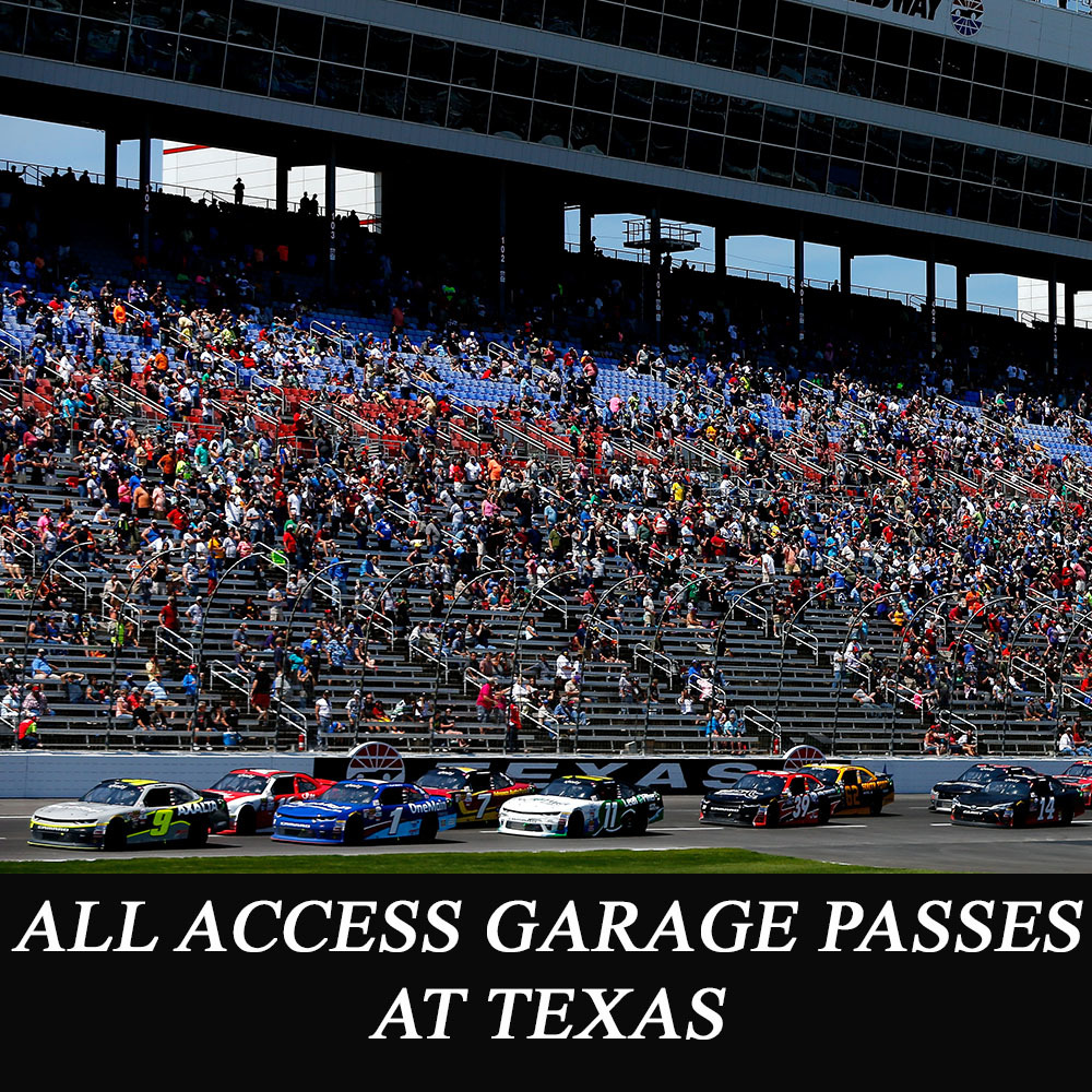 All Access NASCAR Garage Passes at Texas!