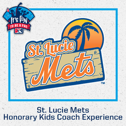 Photo of St. Lucie Mets Honorary Kids Coach Experience & Flex Pack