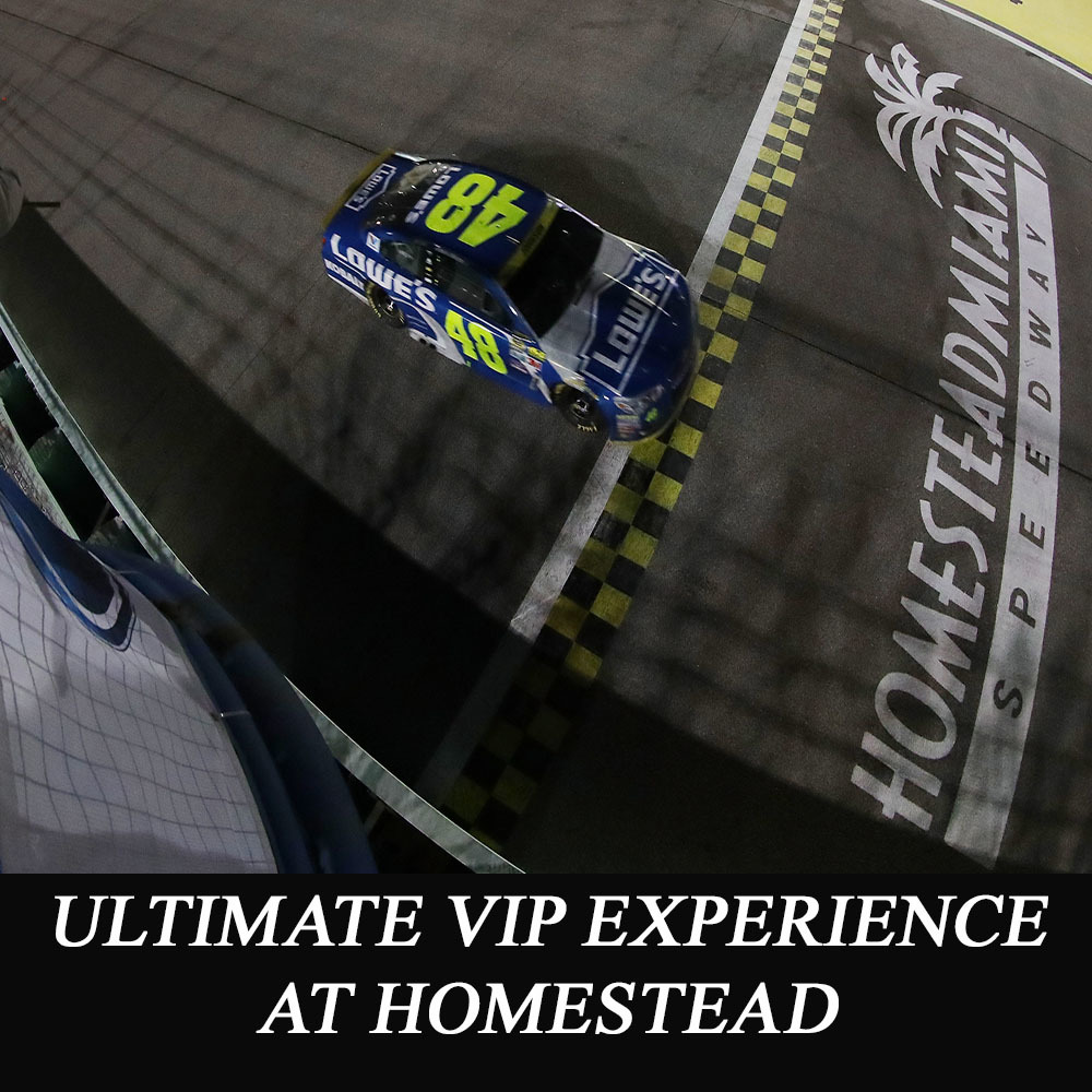 Ultimate VIP Experience at Homestead!