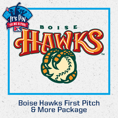 Boise Hawks First Pitch & More Package
