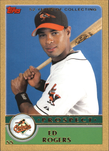 Photo of 2003 Topps Traded Gold #T132 Ed Rogers PROS