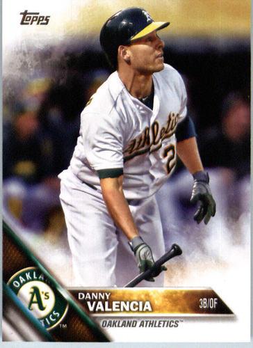 Photo of 2016 Topps #626 Danny Valencia