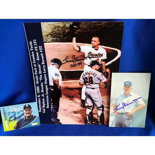 Photo of UMPS CARE AUCTION: MLB Umpire Larry Barnett Signed Photo Set Including Cal Ripken Ironman Streak