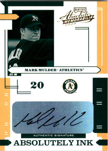 Photo of 2004 Absolute Memorabilia Absolutely Ink #82 Mark Mulder/100
