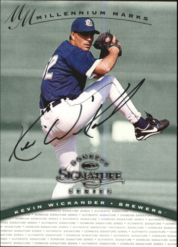Photo of 1997 Donruss Signature Autographs Millennium #133 Kevin Wickander