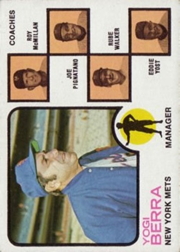 Photo of 1973 Topps #257A Yogi Berra MG/Roy McMillan CO/Joe Pignatano CO/Rube Walker CO/Eddie Yost CO/Orange