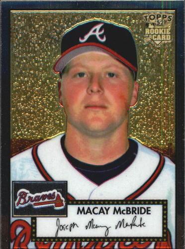Photo of 2006 Topps 52 Chrome #25 Macay McBride