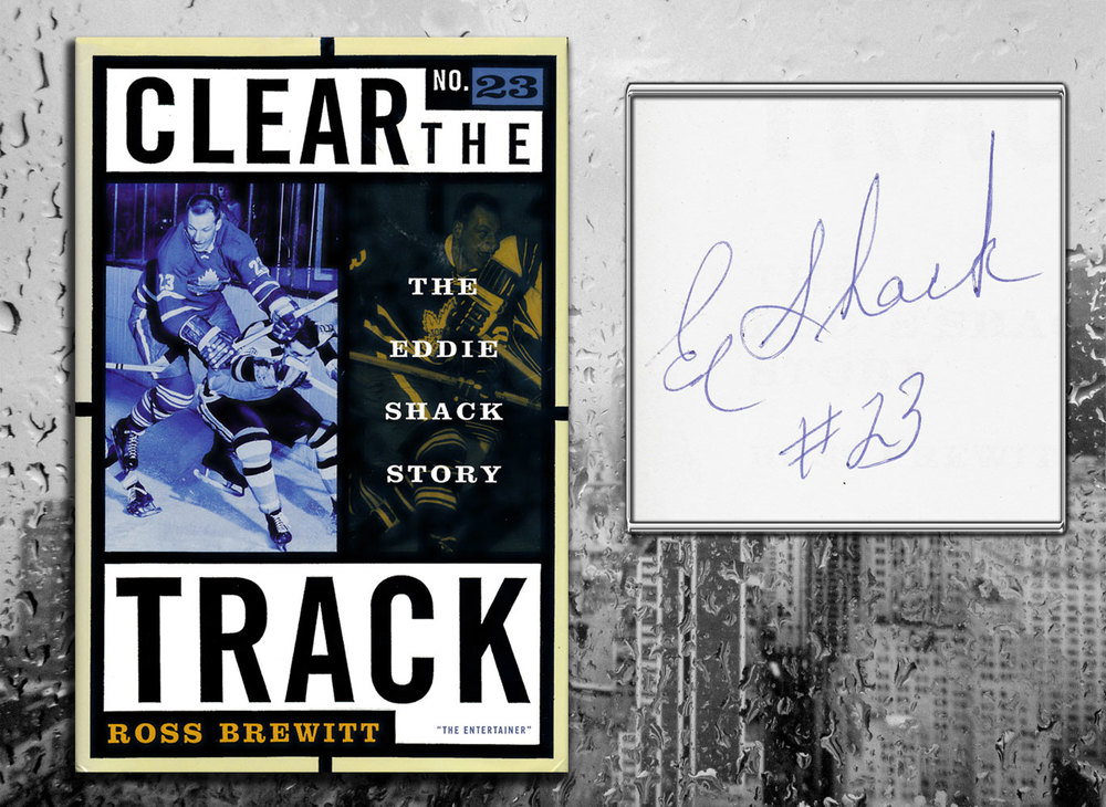 Eddie Shack CLEAR THE TRACK: THE EDDIE SHACK STORY Signed Hardcover Book