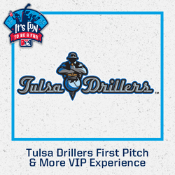 Photo of Tulsa Drillers First Pitch & More VIP Experience
