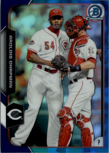 Photo of 2015 Bowman Chrome Blue Refractors #119 Aroldis Chapman
