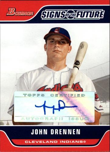 Photo of 2006 Bowman Signs of the Future #JD John Drennen C