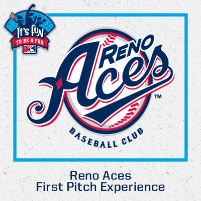 Reno Aces First Pitch Experience
