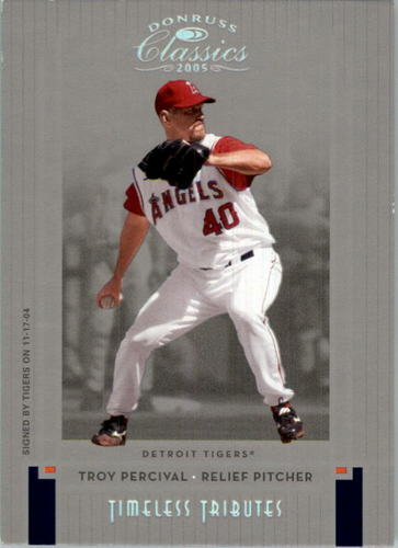 Photo of 2005 Donruss Classics Timeless Tributes Silver #190 Troy Percival