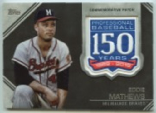 Photo of 2019 Topps Update 150th Anniversary Manufactured Patches #AMPEM Eddie Mathews