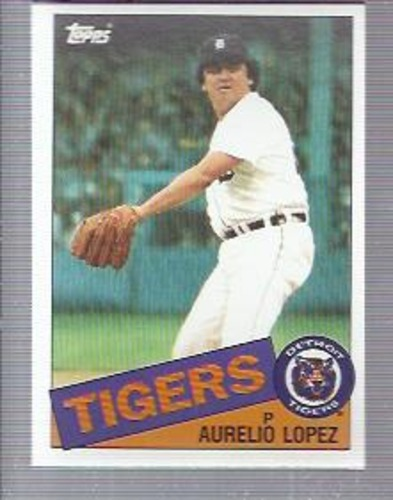 Photo of 1985 Topps #539 Aurelio Lopez