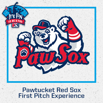 Pawtucket Red Sox First Pitch Experience