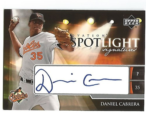 Photo of 2006 Upper Deck Ovation Spotlight Signatures #DC Daniel Cabrera