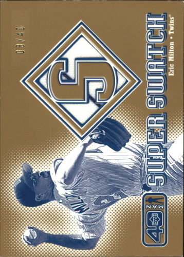 Photo of 2002 Upper Deck 40-Man Super Swatch Gold #SEM Eric Milton