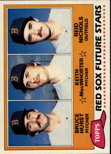 Photo of 1981 Topps #689 Bruce Hurst RC/Keith MacWhorter RC/Reid Nichols RC