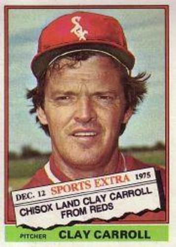 Photo of 1976 Topps Traded #211T Clay Carroll