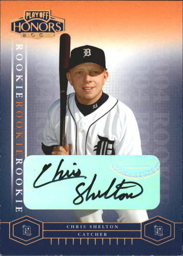 Photo of 2004 Playoff Honors Signature Bronze #216 Chris Shelton/100