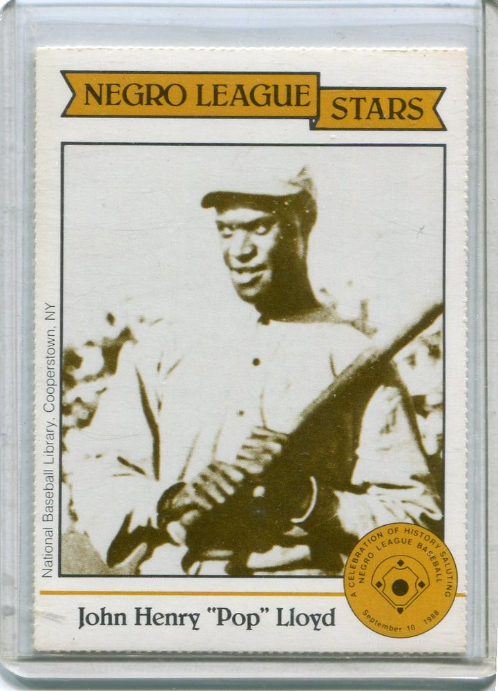 1988 Negro League Duquesne Light Co. #6 John Henry(Pop) Lloyd