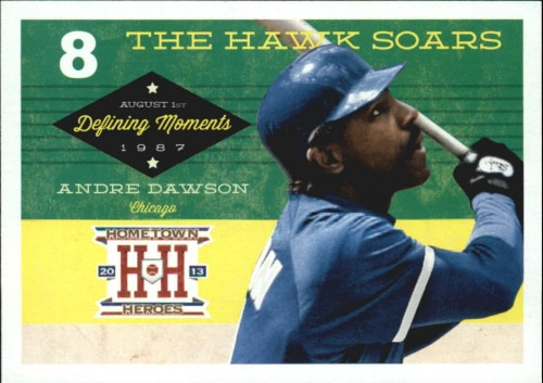 Photo of 2013 Hometown Heroes Defining Moments #8 Andre Dawson