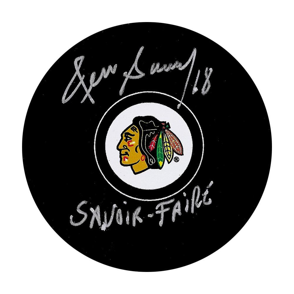 Denis Savard Autographed Chicago Blackhawks Puck w/SAVOIR-FAIRE Inscription