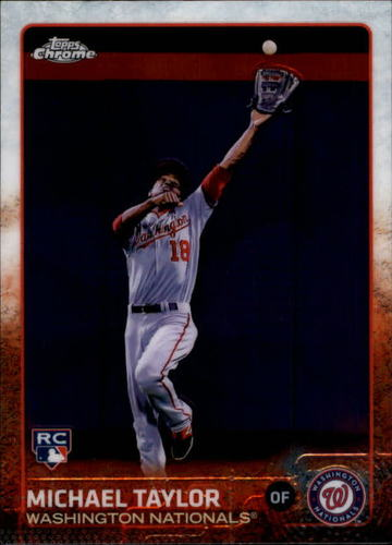 Photo of 2015 Topps Chrome #43 Michael Taylor Rookie Card