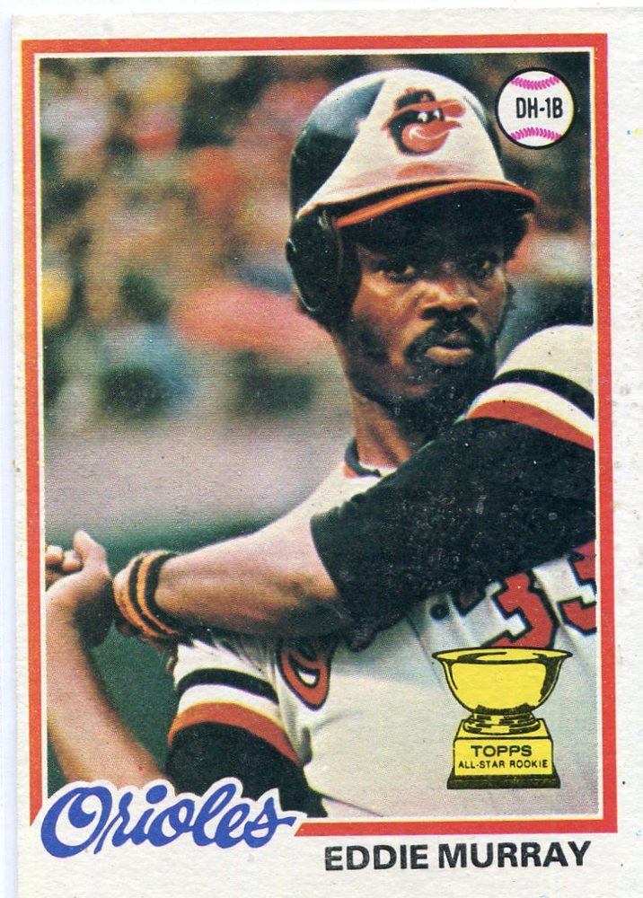 1978 Topps #36 Eddie Murray Rookie Card -- Hall of Fame Class of 2003